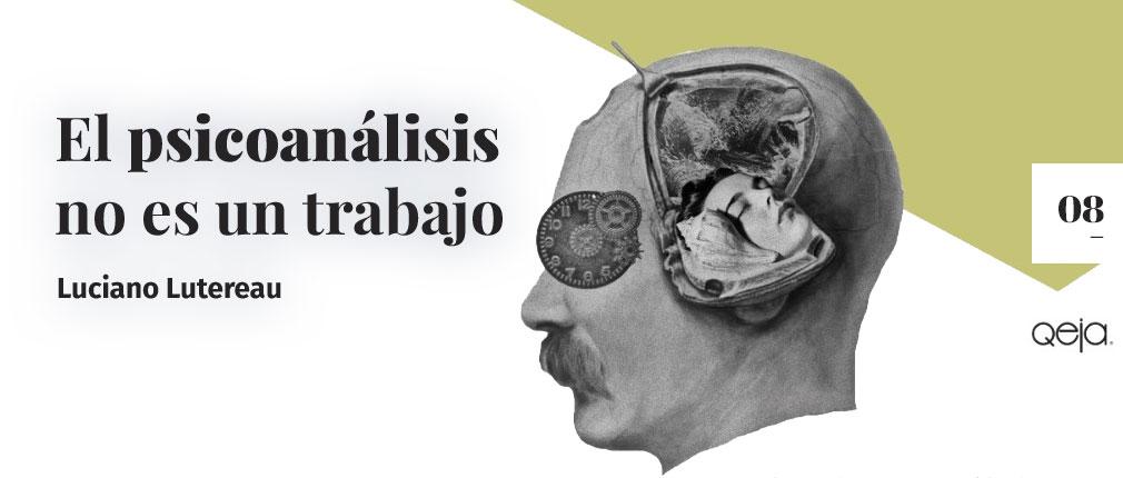 El psicoanálisis no es un trabajo